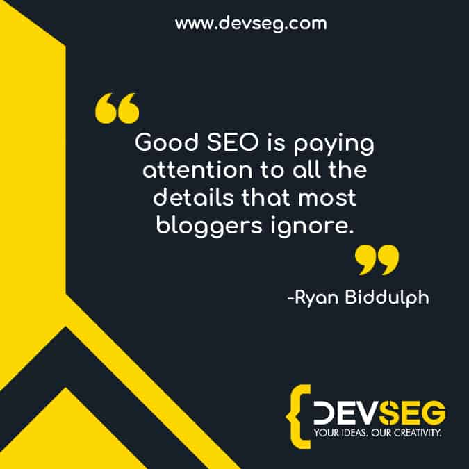 Good-SEO-is-paying-attention-to-all-the-details-that-most-bloggers-ignore quote by Ryan Biddulph