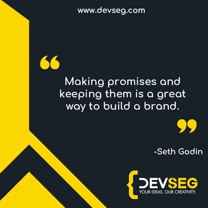 Making-promises-and-keeping-them-is-a-great-way-to-build-a-brand seo quote by seth godin